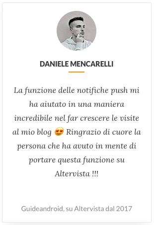 """Testimonianza di Daniele Mencarelli: """"la funzione delle notifiche push mi ha aiutato in maniera incredibile nel far  crescere le visite al mio blog"""""""